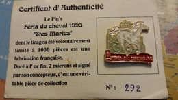 PIN S FERIA DU CHEVAL 1993 STES MARIES N° 292 / 1000 DORE A L OR FIN - Villes