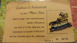 PIN S MARIE SARA TAUREAU CHEVAL GARDIAN CORRIDA FERIA MANADE CAMARGUE  N° 112  / 500 DORE A L OR FIN - Villes