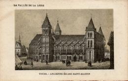 CPA 37 LA VALLEE DE LA LOIRE TOURS ANCIENNE EGLISE SAINT MARTIN - Tours