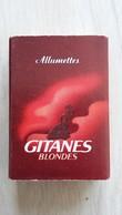 Zündholzschachtel Mit GITANES Blondes -Werbung (Frankreich) - Zündholzschachteln