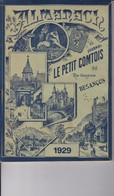 Almanach Du Journal LE PETIT COMTOIS 1929 - 1900 - 1949