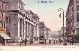 GENEVE HOTEL DES POSTES/TRAMWAY RUE DU MONT BLANC (dil364) - GE Genève