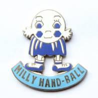 Pin's MILLY HAND BALL - Personnage  Fait D'un Ballon Et D'un Short - Acte 1991 - H122 - Balonmano