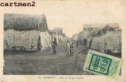 DJIBOUTI RUE DU VILLAGE INDIGENE + TIMBRE COTE SOMALIS AFRIQUE - Djibouti