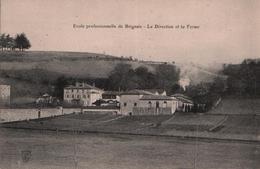 Cpa Ecole Professionnelle De BRIGNAIS (69) - La Direction Et La Ferme - Brignais