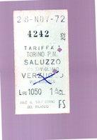 Biglietti Treno Tariffa 1 TORINO SALUZZO VERZUOLO AIRASCA 1972 - Biglietti Di Trasporto