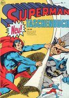 Superman Taschenbuch Nr. 1 Ehapa Verlag 3. Auflage (1987) DC-Comic - Livres, BD, Revues