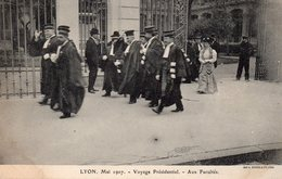 69 LYON MAI 1907 VOYAGE PRESIDENTIEL AUX FACULTES - Lyon