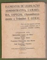 Portugal - Elementos De Legislação Administrativa, Camarária Especial E Geral - Cemitério - Carro Funerário - Trânsito - Old Books