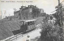74)   EVIAN  Les  BAINS  - Funiculaire Et Royal Hotel - Evian-les-Bains