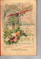 75- PARIS- LIVRET LES REFRAINS JEUNESSE-RECUEIL ILLUSTRE PETITS CHANTS J. RUELLE- PIANO PAR L. LEMOINE-17 RUE PIGALLE - Partitions Musicales Anciennes