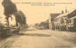 D-18-104 : MAUBERT-FONTAINE. ROUTE DE CHARLEVILLE. CAFE DE L'AUTO. GARAGE HOTTIN. POSTE A ESSENCE. AUTOMOBILE. - France