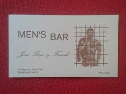 ANTIGUA TARJETA DE VISITA VISIT CARD PUBLICIDAD PUBLICITARIA O SIMIL MEN'S BAR GAY ? TORREMOLINOS MÁLAGA COSTA DEL SOL - Visiting Cards