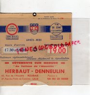 59- ROUBAIX- LILLE- DISQUE CONTROLE STATIONNEMENT-VETEMENTS SUR MESURE AU TAILLEUR DE L' ALOUETTE-HERBAUT-DENNEULIN - Supplies And Equipment