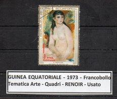 "GUINEA EQUATORIALE - 1973 - Francobollo Tematica "" Arte - Quadri - Nudi - "" RENOIR "" Usato -  (FDC9462) - Guinea Equatoriale"