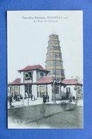 Cartolina Francia - Marseille - Exposition Coloniale 1906 - Tour De L'Annam - Non Classificati