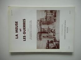 LORRAINE, LA MEUSE ET LES GUERRES, 1985, TOME 2, DOSSIERS MEUSIENS  N° 40 - Lorraine - Vosges
