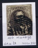 Belgium:  OBP Nr 6  Cancel 107 Manage - 1851-1857 Médaillons (6/8)