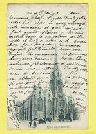 * Lille - Rijsel (Dép 59 - Nord - France) * église Saint Maurice, Kerk, Church, Kirche, Animée, Char 1902, Old - Lille