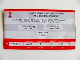 Entry Ticket From Georgia Football Match FIFA UEFA 2013/2014 Dila Gori Rapid Wien Austria - Tickets - Vouchers
