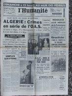 L'Humanité - 26 Mai 1962 Crimes De L'OAS - Hommage à La Commune - Khrouchtchev - 1950 - Nu