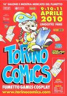 [MD1531] CPM - TORINO COMIX - MOSTRA MERCATO DEL FUMETTO - APRILE 2010 - CON ANNULLO 10.4.2010 - NV - Fumetti