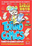 [MD1532] CPM - TORINO COMIX - MOSTRA MERCATO DEL FUMETTO - APRILE 2010 - CON ANNULLO 10.4.2010 - NV - Fumetti