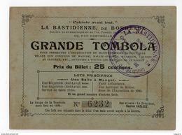 LA BASTIDIENNE DE BORDEAUX   GRANDE TOMBOLA  1898  CACHET LA BASTIDE - Lotterielose