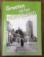 Groeten Uit Het Hoppeland - Groot Poperinge Tussen 1900-1925 - W. Tillie - 1994 - Poperinge
