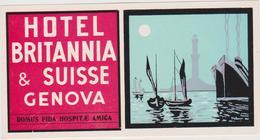 Vieux Papier : étiquette  Hotel : Britannia  , Suisse  Genova , Domus Fida Hospit AE  Amica - Etiquettes D'hotels
