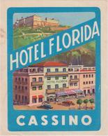 Vieux Papier : étiquette  Hotel : Florida  CASSINO  , Italie - Etiquettes D'hotels