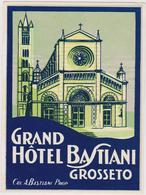 Vieux Papier : étiquette  Hotel : Grand Hotel Bastiani Grosseto , Italie , Cav. A. Bastiani  Prop. - Etiquettes D'hotels