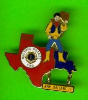 PIN'S - ÉPINGLETTES - ASSOCIATIONS DES CLUB LIONS -  TEXAS MULTIPLE DISTRICT TWO - NEW ORLEANS 1977 - - Associations