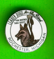 PIN'S - ÉPINGLETTES - ASSOCIATIONS DES CLUB LIONS - LEADER DOGS FOR THE BLIND - ROCHESTER, MICHIGAN - - Associations