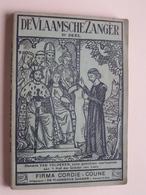 DE VLAAMSCHE ZANGER IIe Deel Firma CORDIE - COUNE Veulen Limburg ( 199 Pag. : Format 11,5 X 17 Cm. ! - Volksmusik