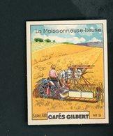 CAFÉS GILBERT S 13 / N° 9 - AGRICULTURE - LA MOISSONNEUSE-LIEUSE - Thé & Café