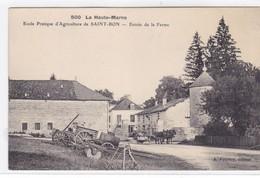 Haute-Marne - Ecole Pratique D'agriculture De Saint-Bon - Entrée De La Ferme - Autres Communes