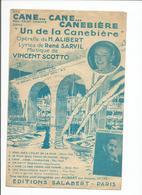 PARTITION : Cane Cane Canebiere De H; Alibert - Un De La Canebiere Musique Scotto Fox Trot - Noten & Partituren