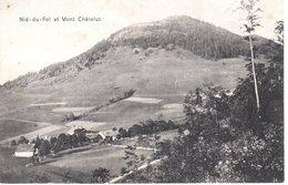 Nid-du-fol Et Mont Chatelut - Postée En 1910 - Proche De Les Gras - La Brévine - Taillères - France