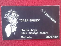 ANTIGUA TARJETA DE VISITA VISIT CARD PUBLICIDAD PUBLICITARIA O SIMIL CASA BRUNO GAY ? CHICOS BOYS RELAX MARBELLA SPAIN - Visiting Cards