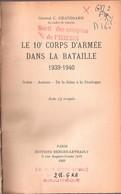 HISTORIQUE 10e CORPS D ARMEE DANS BATAILLE 1939 1940 SEDAN AMIENS SEINE DORDOGNE - 1939-45