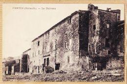 Nw2341 Peu Commun FONTES Hérault Le Château 1910s - France