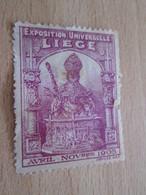 TIMBRE OU VIGNETTE / LIEGE 1905 AVRIL NOVEMBRE EXPOSITION UNIVERSELLE - 1905 – Liège (Belgium)