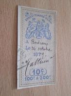 TIMBRE OU VIGNETTE / TIMBRE FISCAL 10 Cts BORDEAUX 14 OCTOBRE 1879 - Fiscaux