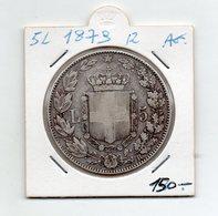 Italia - Regno - 1879 - 5 Lire - R - Umberto I° - Argento - Vedi Foto - (FDC9479) - 1861-1946 : Regno