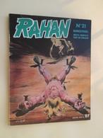 BD2010 : RAHAN N° 21 Première édition De 1976 Coté Au Moins 8 Euros Au BDM - Rahan