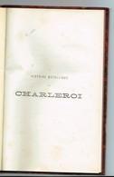 Rare,histoire Métallique De Charleroi,D-A Van Bastelaer, Jetons Et Médailles Localités Frappés Depuis 1666, - Livres & Logiciels