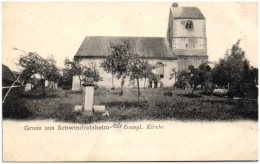 67 Gruss Aus SCHWINDRATZHEIM - Evangl. Kirche - Frankrijk