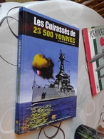 Les Cuirassés Français De 23500 Tonnes De Robert Dumas, Jean Guiglini - Französisch