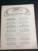 Partition : Sylvia De Léo Delibes (Au Ménestrel - 5 Pages - Début Du Siècle Dernier) - Par EDITEURS